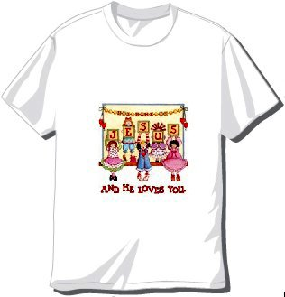 Jesus and he Loves You.  T-shirt Available in 3 colors