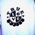 Black & White True Love Waits Shirt