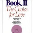 Emmanuel's Book II : The Choice for Love