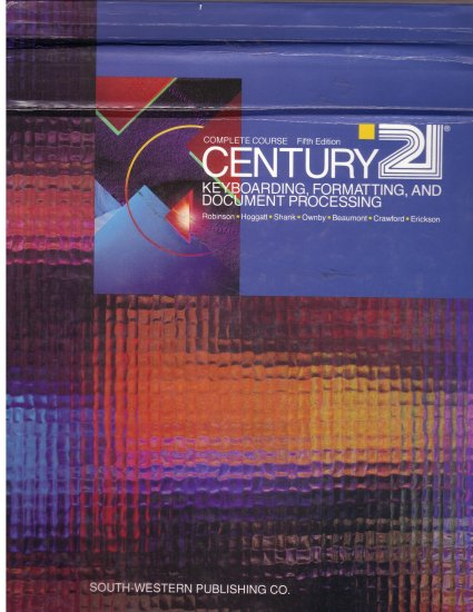 21st Century Keyboarding, Formatting and Document Processing *