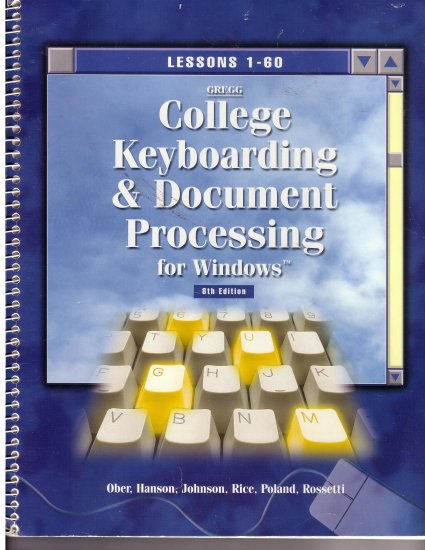 Gregg College Keyboarding and Document Processing for Windows *