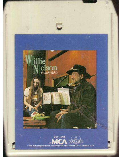 8 - Track -- WILLIE NELSON -- Family Bible