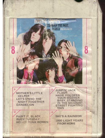 8 - Track -- ROLLING STONES -- Through Through The Past, Darkly