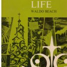 The Christian LIfe -- Waldo Beach *