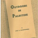 Outdoors In Palestine -- Lina A. Rauschenberg *