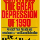 Surviving The Great Depression of 1990 *