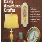 Early American Crafts by Roberta Faffaelli *
