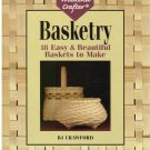Basketry -- The Weekend Crafter *
