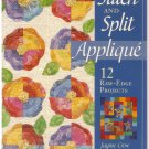 Stitch and Split Applique' *