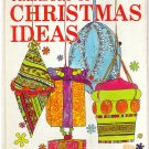 Better Homes and Gardens -- Treasury of Christmas Ideas