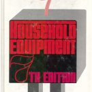 Household Equipment 7th Edition *