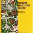 Exploring Professional Cooking *