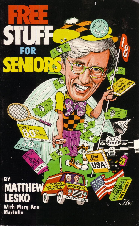 Free Stuff for Seniors by Matthew Lesko *