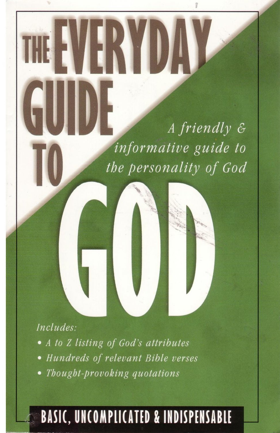 The Everyday Guide to God by Amy Ng Wong *