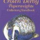 Royal Crown Derby Paperweights Collectors Handbook (1870703448)