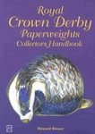 Royal Crown Derby Paperweights Collectors Handbook (1870703448)