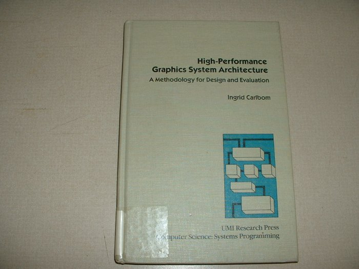 High-Performance Graphics System Architecture (0835715957)