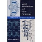 Judicial Administration & Space Management (0813018773)