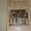 Toronto, 100 Years of Grandeur (0889320713)
