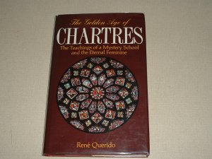 The Golden Age of Chartres (0863150586)
