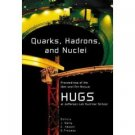 Quarks, Hadrons, and Nuclei (9812388044)