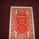 Chance a Guide to Gambling, Love, the Stock Market (1740513800)