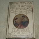 New Mexico: The Land of the Delight Makers