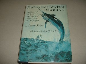 Profiles in Saltwater Angling: a History of the Sport