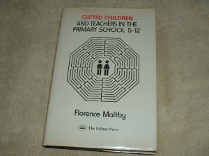 Gifted Children and Teachers in the Primary School 5-12