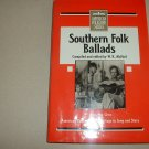 Southern Folk Ballads - American Folklore Series (0874830389)