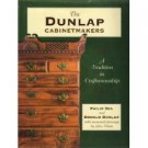 THE DUNLAP CABINETMAKERS: A Tradition in Craftsmanship