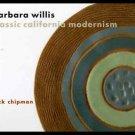 Barbara Willis: Classic California Modernism