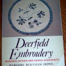 DEERFIELD EMBROIDERY - Traditional Patterns From Colonial Massachusetts