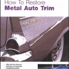 How To Restore Metal Trim Book