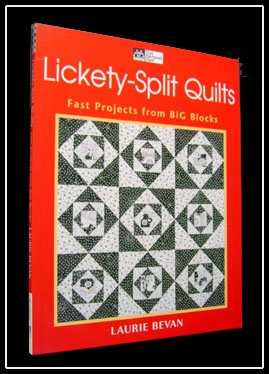 That Patchwork Place LICKETY-SPLIT QUILTS Big Blocks