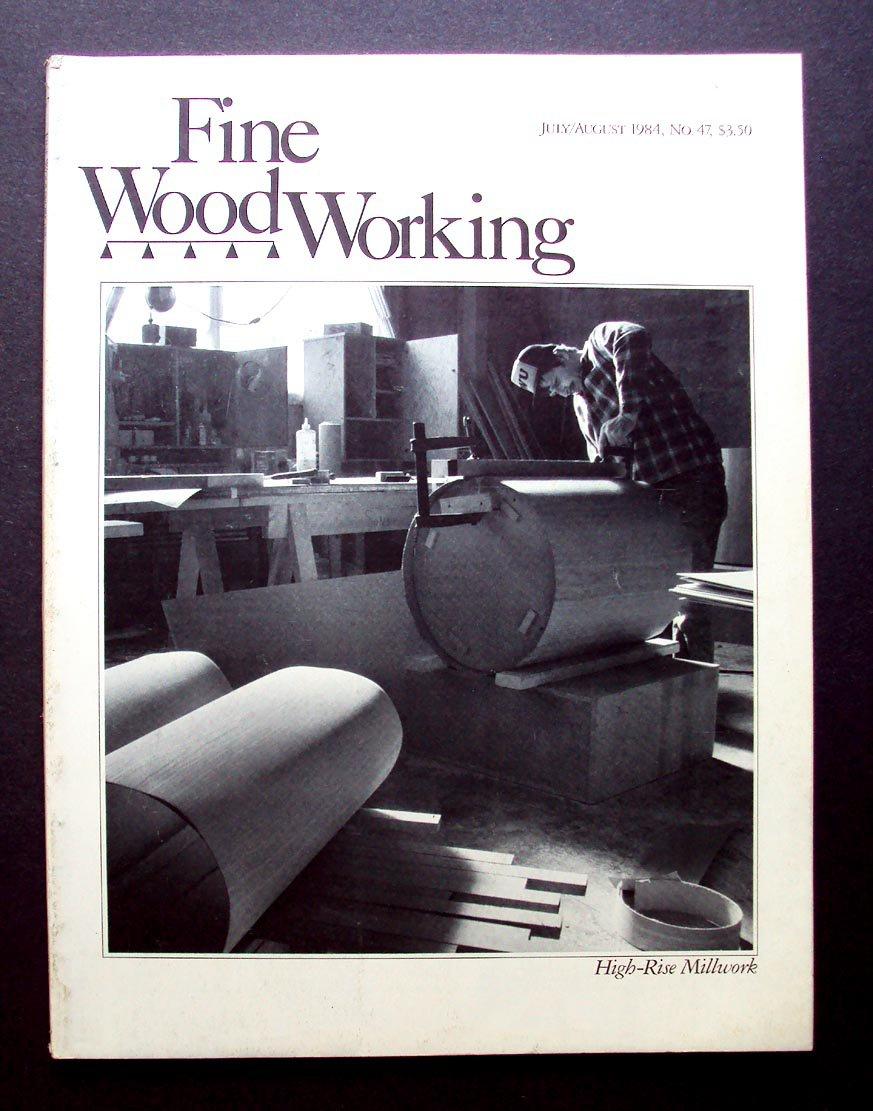 1984 FINE WOODWORKING Magazine #47 High rise Millwork ...