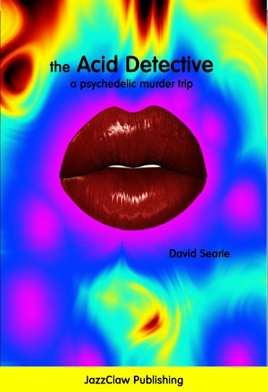 the Acid Detective by David Searle