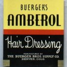 Buerger's Amberol Hair Dressing Label, Advertising