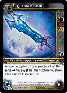 WoW World of Warcraft TCG -- Quantum Blade
