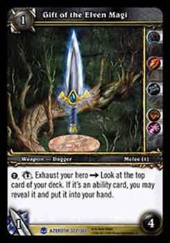 WoW World of Warcraft TCG -- Gift of the Elven Magi