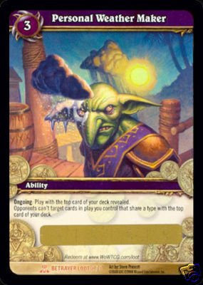 WoW World of Warcraft TCG ---- Personal Weather Maker --  LOOT