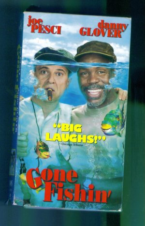 Gone Fishing ~ Joe Pesci Danny Glover ~ Family Comedy Vhs Video