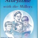 STORYTIME WITH THE MILLERS Mildred A Martin Mennonite Heritage Virtues Values locationO3