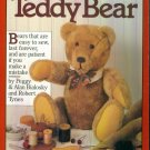MAKING YOUR OWN TEDDY BEAR Workman Publishing Peggy & Alan Bialosky and Robert Tynes locationO6