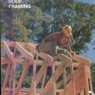 AA VIM ROOF FRAMING Basic Carpentry Skills Charley G Chadwick George Smith Jr Tim Milner locationO6
