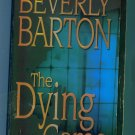 THE DYING GAME Beverly Barton Paperback Mystery Suspense