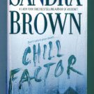 Sandra Brown CHILL FACTOR Paperback Mystery Suspense