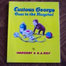 CURIOUS GEORGE GOES TO THE HOSPITAL Margret & H A Rey Childrens Books loc14