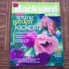 BACKYARD LIVING Spring Garden Kickoff March April 2006 Back Issue Gardening Magazine loc14