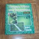 TURFGRASS SCIENCE AND MANAGEMENT Robert Emmons Delmar Text Book